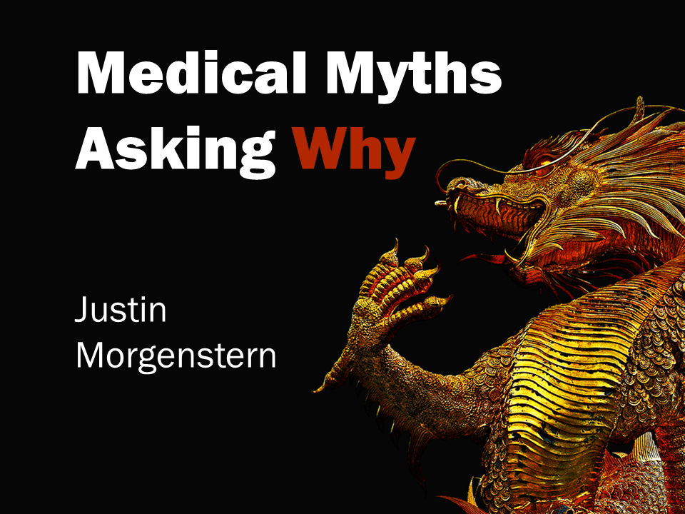 Medical Myths (lecture notes for North York Emergency Medicine Update)