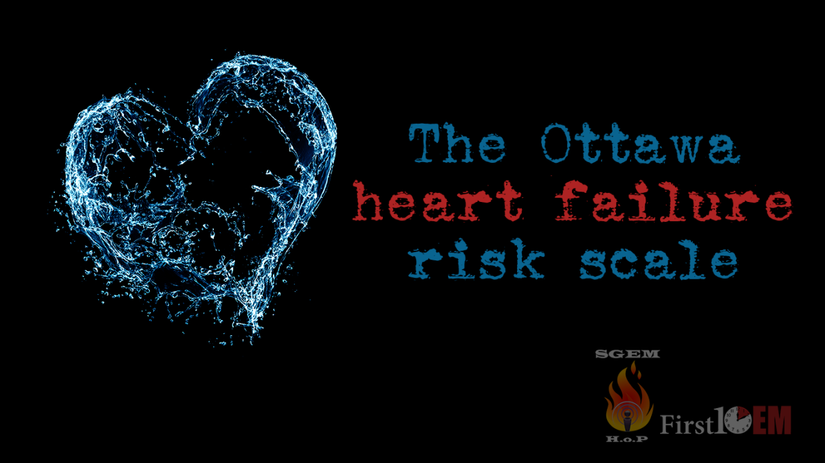The Ottawa heart failure risk scale